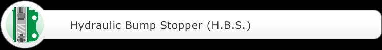 Hydraulic Bump Stopper (H.B.S.)